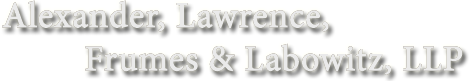 Alexander, Lawrence, Frumes & Labowitz, LLP